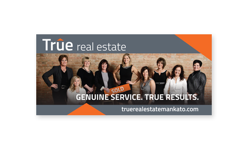 Mankato Billboard Design - True Real Estate Billboard