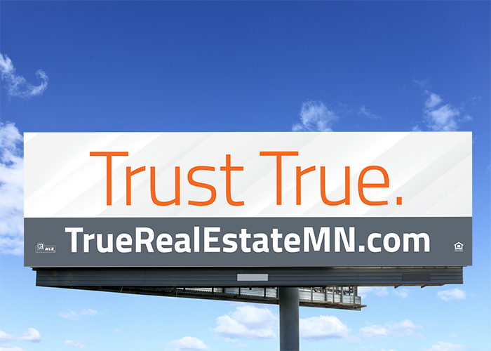 True Real Estate Billboard Design